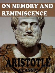 Aristotle on memory and reminiescence