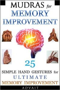 advait -mudras for memory improvement