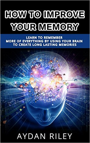 Aydan Riley how to improve your memory