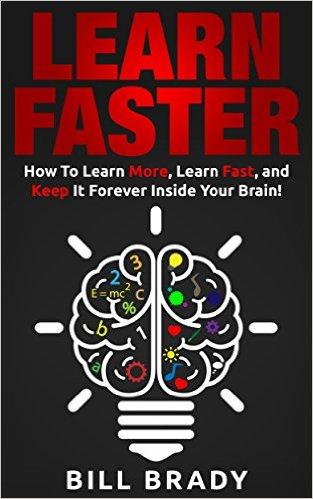 Bill Brady learn faster