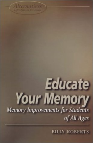 Billy Roberts Educate Your Memory