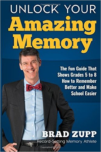 Brad Zupp Unlock Your Amazing Memory
