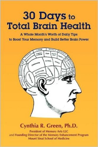 Cynthia R. Green 30 days to total brain health
