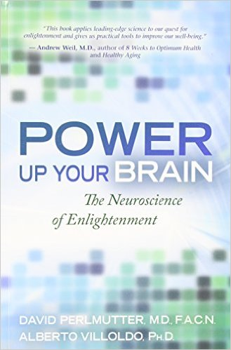David Perlmutter Power Up Your Brain