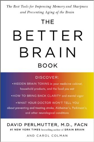 David Perlmutter the better brain book