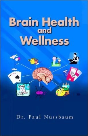 Dr. Paul Nussbaum Brain Health and Wellness