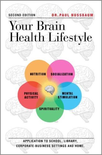 Dr. Paul Nussbaum Your Brain Health Lifestyle