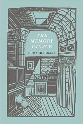 Edward Hollis the memory palace