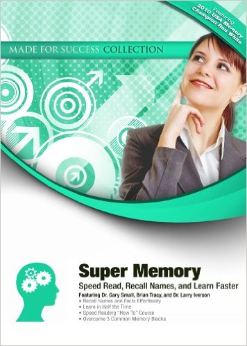 Gary Small Super Memory Speed Read, Recall Names, and Learn Faster (Made for Success Collection)