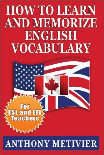 How to Learn and Memorize English Vocabulary esl