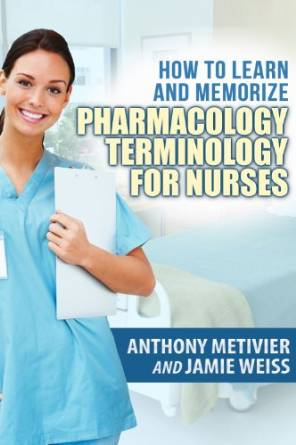 How to Learn and Memorize Pharmacology Terminology