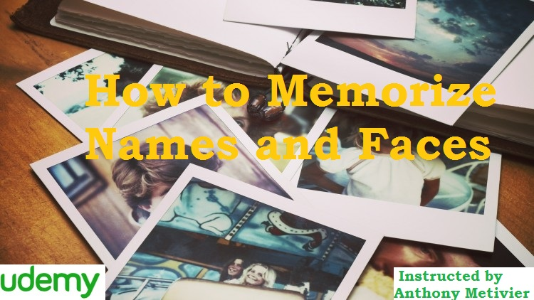How to Memorize Names and Faces
