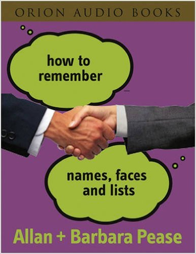 How to Remember Names, Faces and Lists allan pease