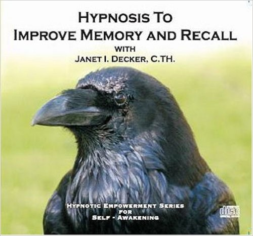 Hypnosis To Improve Memory And Recall (Hypnotic Empowerment Series for Self- Awakening) janet decker