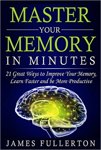 James Fullerton master your memory