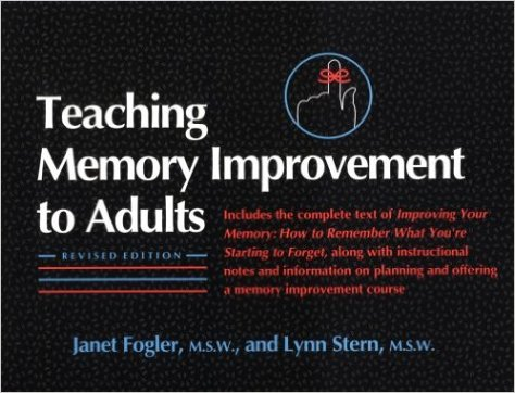 Janet fogler Teaching Memory Improvement to Adults