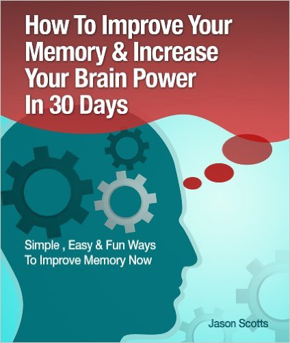 Jason Scotts how to improve your memory