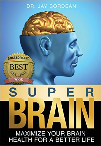 Super Brain: Maximize Your Brain Health for a Better Life