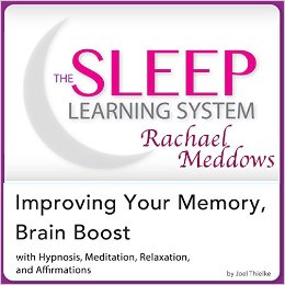 Improving Your Memory, Brain Boost : Hypnosis, Meditation and Subliminal – The Sleep Learning System Featuring Rachael Meddows