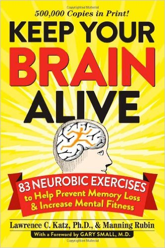 Keep Your Brain Alive  Lawrence Katz