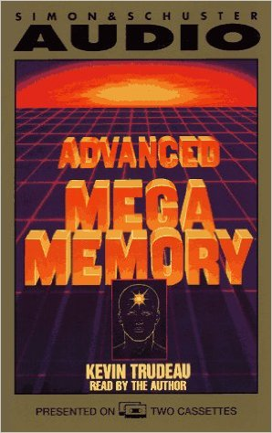 Kevin Trudeau's Advanced Mega Memory