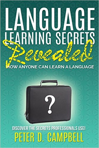 Language Learning Secrets Revealed  Peter D Campbell