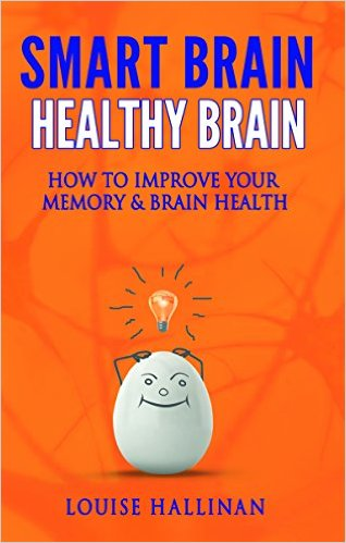 Smart Brain Healthy Brain: How To Improve Your Memory & Brain Health