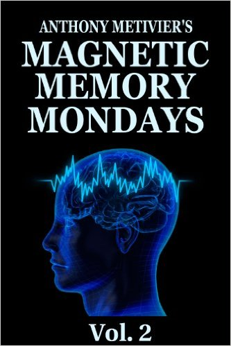 Magnetic Memory Mondays Newsletter – Volume 2 (Magnetic Memory Series)