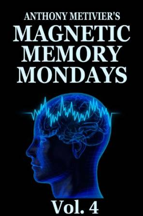 Magnetic Memory Mondays Newsletter - Volume 4