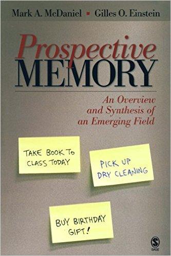 Mark A. McDaniel Prospective Memory