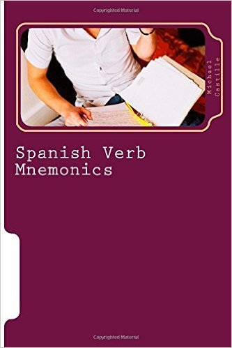 Spanish Verb Mnemonics: Expanded Edition