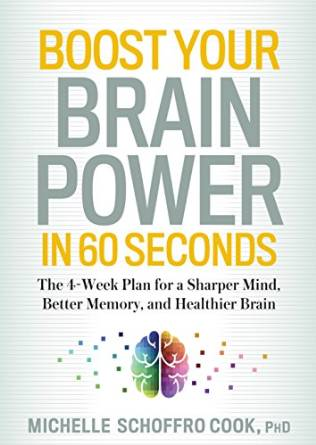 Michelle Schoffro Cook boost your brain power in 60 seconds