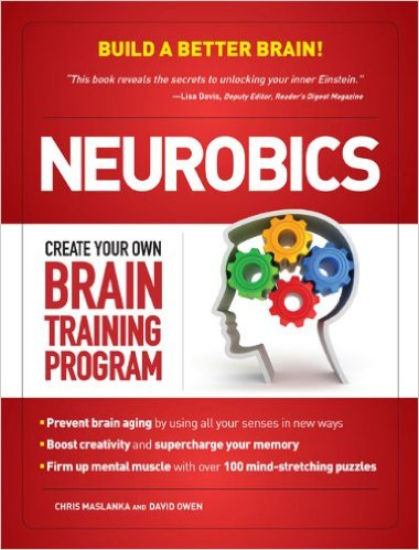Neurobics Build a Better Brain david owen