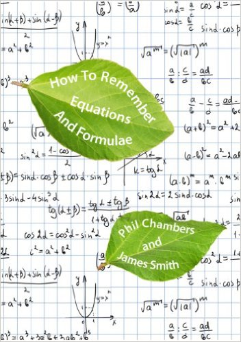 Phil Chambers how to remember equations and formulae