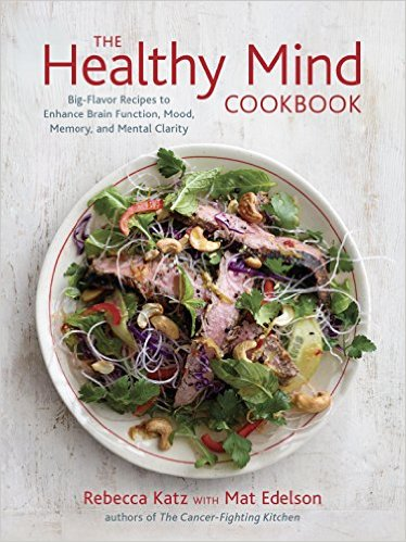 Rebecca Katz The Healthy Mind Cookbook