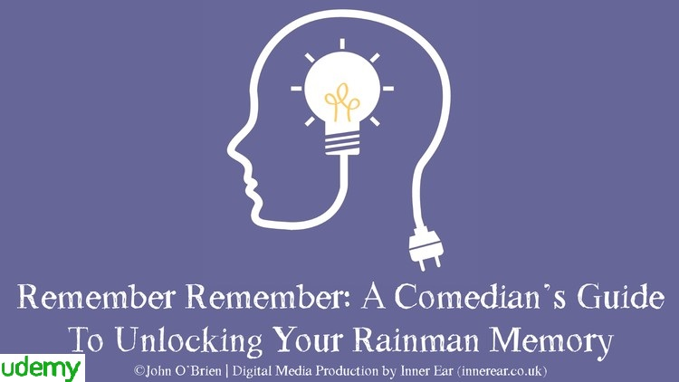 Remember Remember: A Comedians Guide To Memory Training