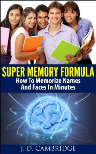 Super Memory Formula  How To Memorize Names And Faces In Minutes jessica cambridge