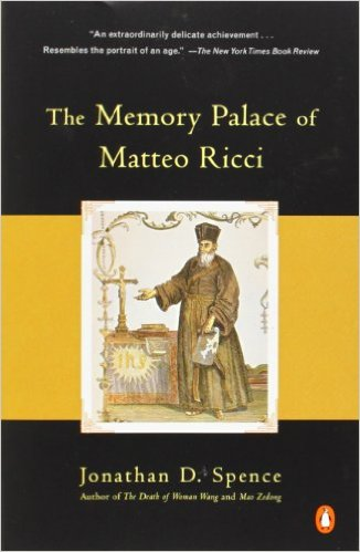 The Memory Palace of Matteo Ricci jonathan spence
