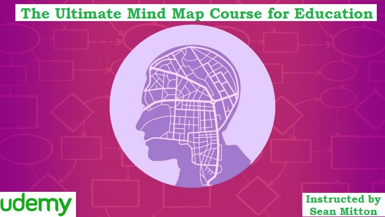 The Ultimate Mind Map Course for Education