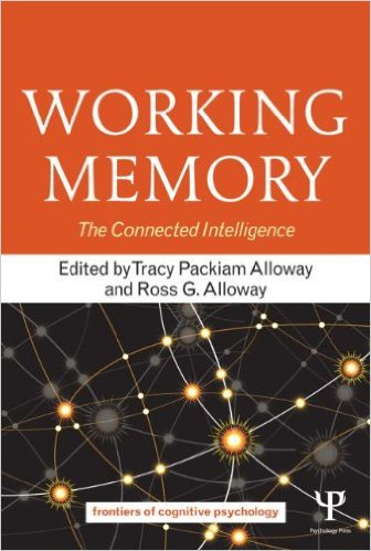 Tracy Alloway Working Memory The Connected Intelligence