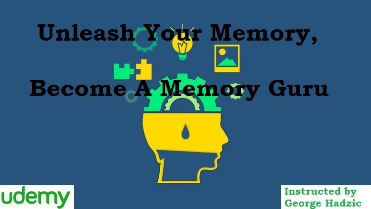 Unleash Your Memory, Become A Memory Guru