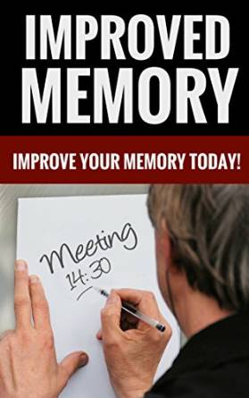 Improved Memory – Improve Your Memory Today!
