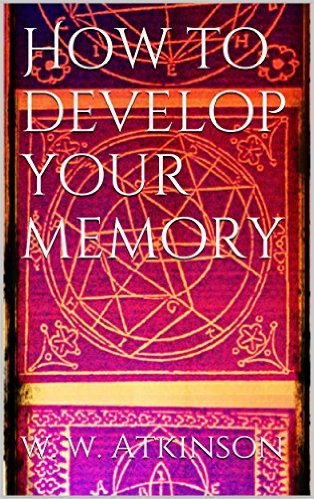 atkinson How to Develop your Memory