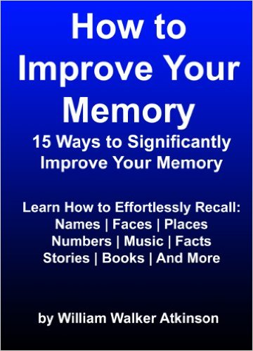 atkinson How to Improve Your Memory