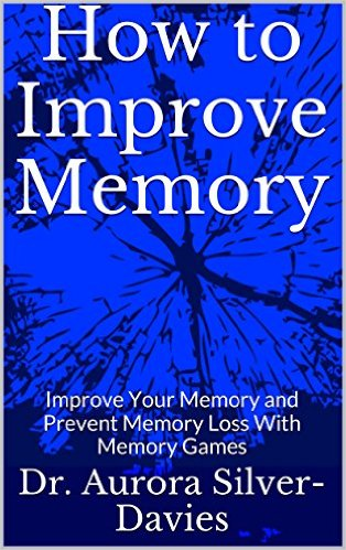 aurora silver davies how to improve memory