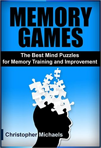 christopher michaels Memory Games The Best Mind Puzzles for Memory Training and Improvement