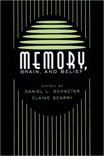 daniel schacter  memory brain and belief