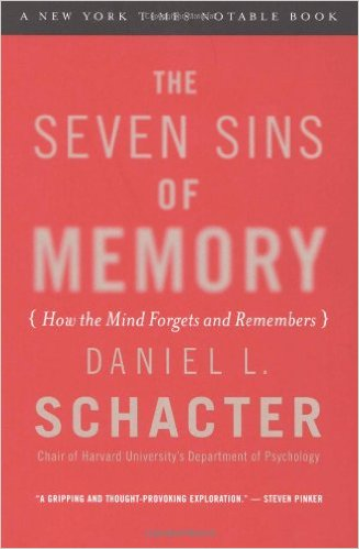 daniel schacter the seven sins of memory
