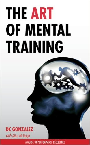 dc gonzales the art of mental training