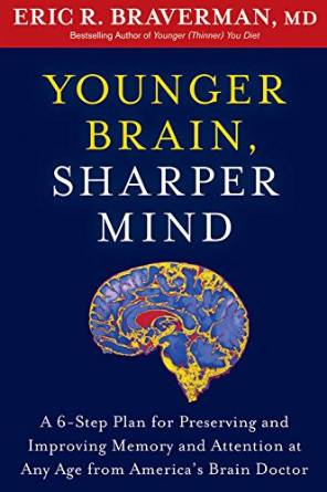 eric Braverman younger brain sharper brain